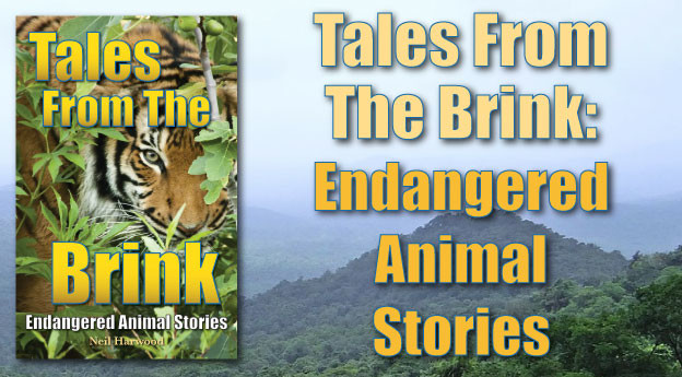 Tales From The Brink Endangered Animal Stories