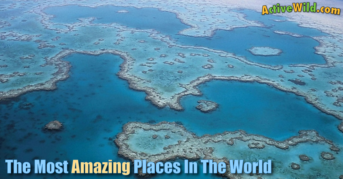 List of the most amazing places in the world with for 7 most amazing places in the world