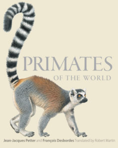 Primates of the World: An Illustrated Guide book cover