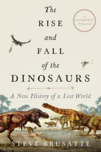 The-Rise-and-Fall-of-the-Dinosaurs-A-New-History-of-a-Lost-World