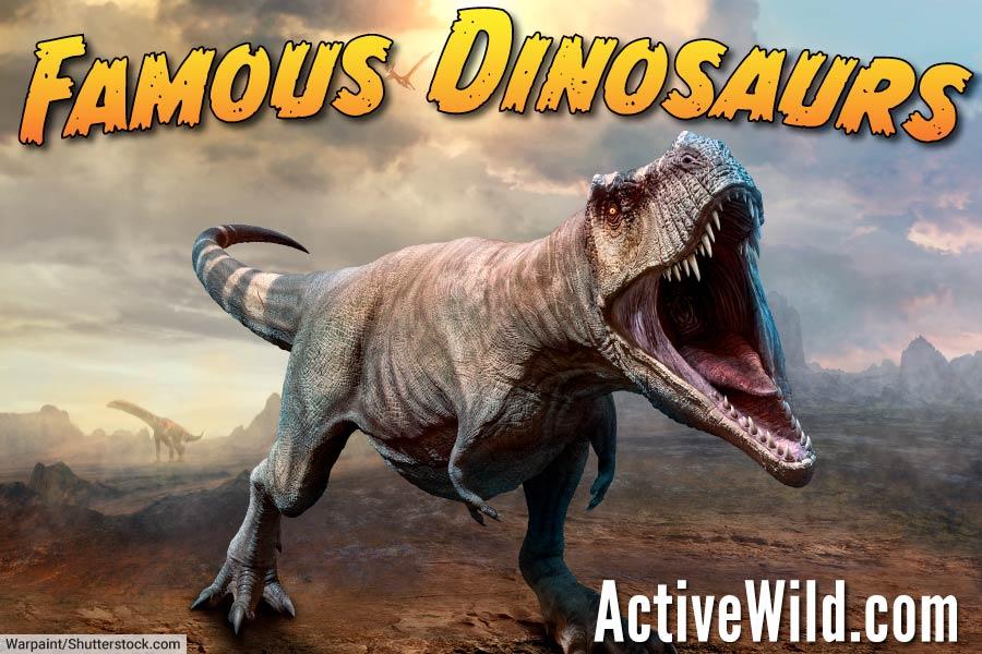 Famous Dinosaurs List